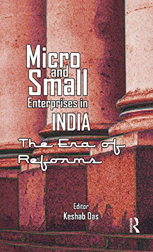 9780415589703: Micro and Small Enterprises in India: The Era of Reforms