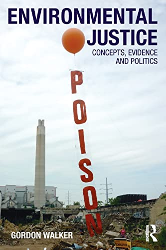 9780415589741: Environmental Justice: Concepts, Evidence and Politics