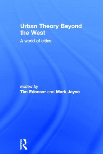 9780415589758: Urban Theory Beyond the West: A World of Cities