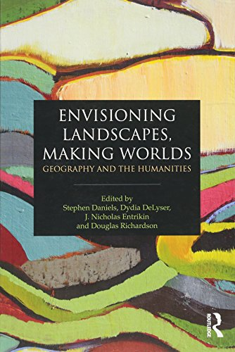 9780415589789: Envisioning Landscapes, Making Worlds: Geography and the Humanities