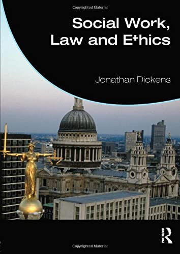 9780415590167: Social Work, Law and Ethics (Student Social Work)