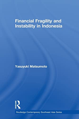 9780415590464: Financial Fragility and Instability in Indonesia (Routledge Contemporary Southeast Asia Series)