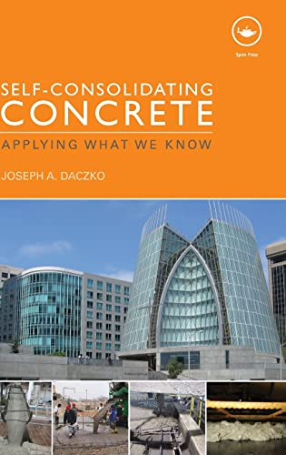 9780415590648: Self-Consolidating Concrete: Applying what we know
