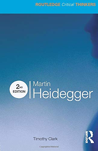 9780415590907: Martin Heidegger (Routledge Critical Thinkers)