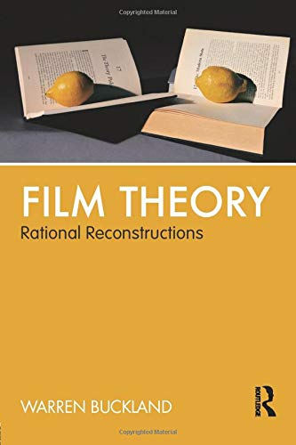 9780415590983: Film Theory: Rational Reconstructions
