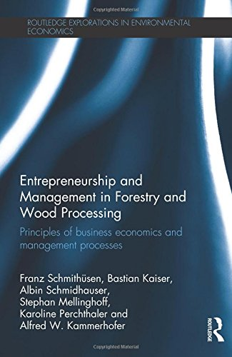 Entrepreneurship and Management in Forestry and Wood: Franz Schmithüsen; Bastian