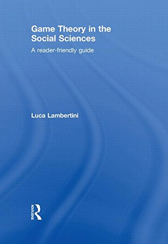 9780415591119: Game Theory in the Social Sciences: A Reader-friendly Guide