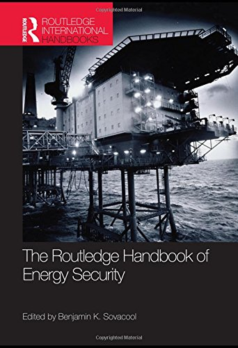 9780415591171: The Routledge Handbook of Energy Security (Routledge International Handbooks)