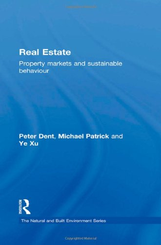 9780415591430: Real Estate: Property Markets and Sustainable Behaviour (Natural and Built Environment Series)