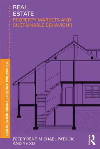 9780415591447: Real Estate: Property Markets and Sustainable Behaviour (Natural and Built Environment Series)