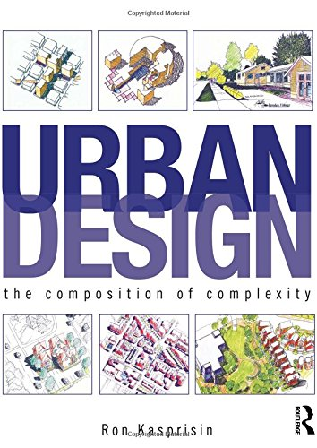 9780415591461: Urban Design: The Composition of Complexity