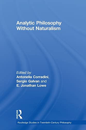9780415591591: Analytic Philosophy Without Naturalism