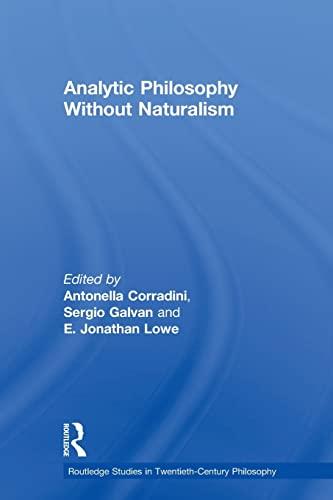 9780415591591: Analytic Philosophy Without Naturalism (Routledge Studies in Twentieth-Century Philosophy)