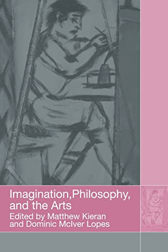 9780415591706: Imagination, Philosophy and the Arts