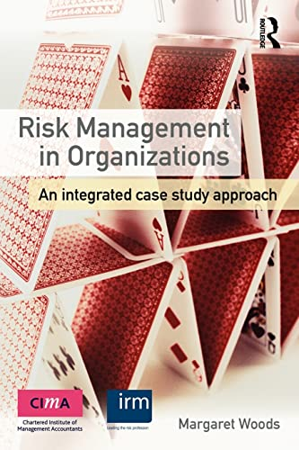 9780415591737: Risk Management in Organizations: An Integrated Case Study Approach