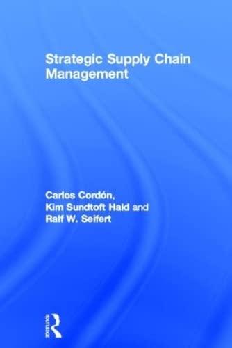 9780415591751: Strategic Supply Chain Management