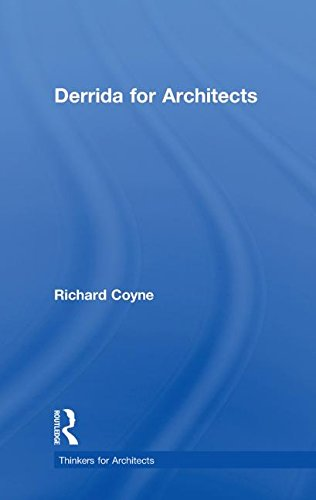 9780415591782: Derrida for Architects (Thinkers for Architects)