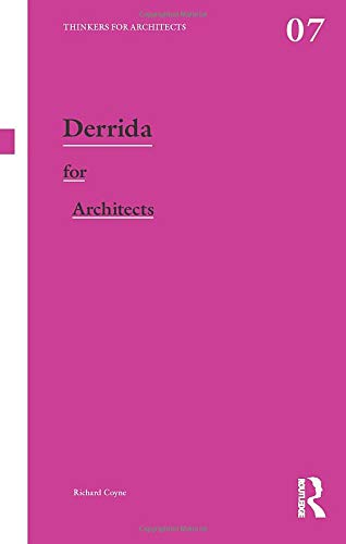 9780415591799: Derrida for Architects (Thinkers for Architects)