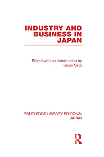 9780415591850: Industry and Business in Japan