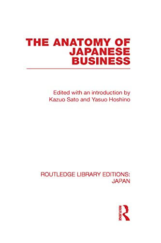 9780415591881: The Anatomy of Japanese Business