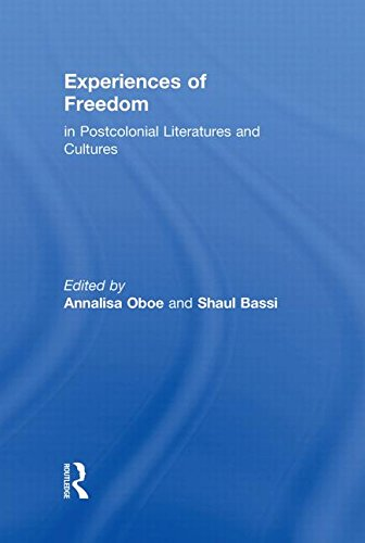 9780415591911: Experiences of Freedom in Postcolonial Literatures and Cultures