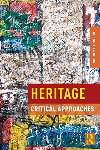 9780415591973: Heritage: Critical Approaches