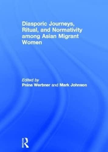9780415592017: Diasporic Journeys, Ritual, and Normativity among Asian Migrant Women