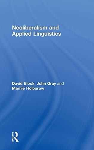 9780415592048: Neoliberalism and Applied Linguistics