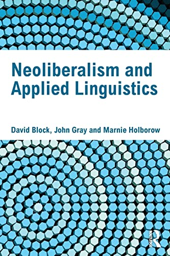 9780415592055: Neoliberalism and Applied Linguistics