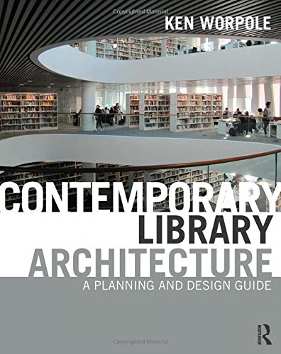 9780415592291: Contemporary Library Architecture: A Planning and Design Guide