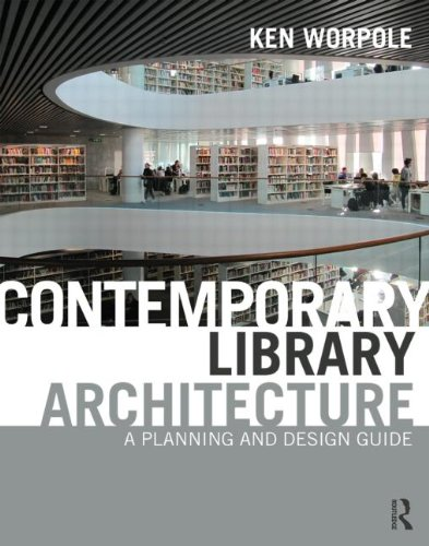 9780415592307: Contemporary Library Architecture: A Planning and Design Guide
