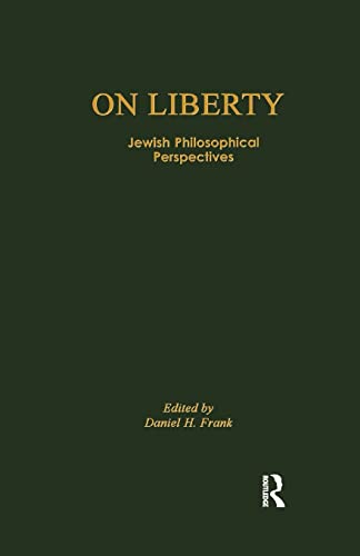 On Liberty: Jewish Philosophical Perspectives (0415592550) by Daniel H. Frank