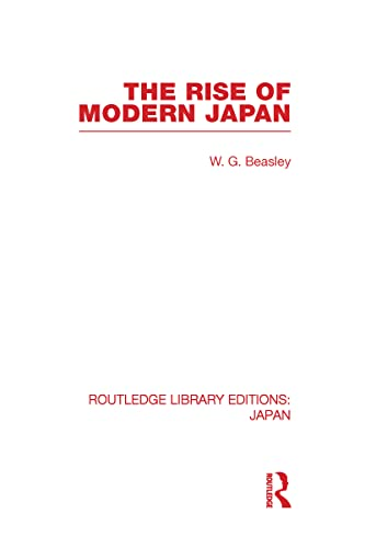9780415592604: The Rise of Modern Japan