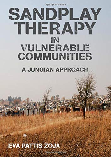 9780415592727: Sandplay Therapy in Vulnerable Communities: A Jungian Approach (New Library of Psychoanalysis)