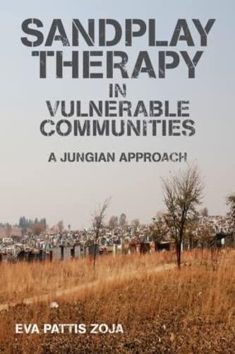 Sandplay Therapy in Vulnerable Communities: Eva Pattis Zoja