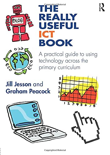 The Really Useful ICT Book: A practical: Jesson, Jill, Peacock,