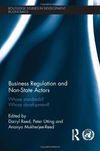 9780415593113: Business Regulation and Non-State Actors: Whose Standards? Whose Development? (Routledge Studies in Development Economics)