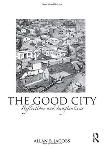 9780415593533: The Good City: Reflections and Imaginations