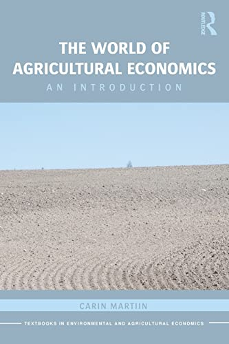 9780415593601: The World of Agricultural Economics: An Introduction (Routledge Textbooks in Environmental and Agricultural Economics)