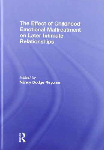 9780415593694: The Effect of Childhood Emotional Maltreatment on Later Intimate Relationships