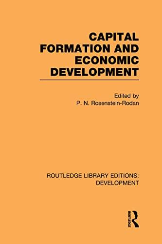9780415593892: Capital Formation and Economic Development: Studies in the Economic Development of India