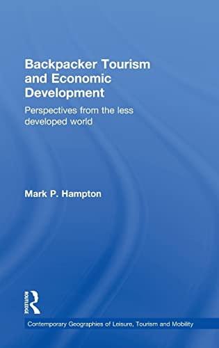 9780415594189: Backpacker Tourism and Economic Development: Perspectives from the Less Developed World