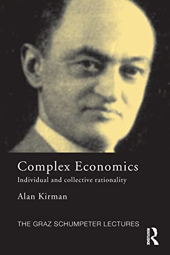 9780415594240: Complex Economics: Individual and Collective Rationality