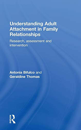 9780415594325: Understanding Adult Attachment in Family Relationships: Research, Assessment and Intervention