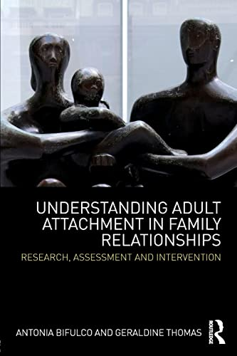 9780415594332: Understanding Adult Attachment in Family Relationships: Research, Assessment and Intervention
