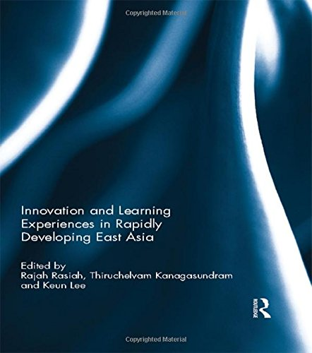 9780415594509: Innovation and Learning Experiences in Rapidly Developing East Asia