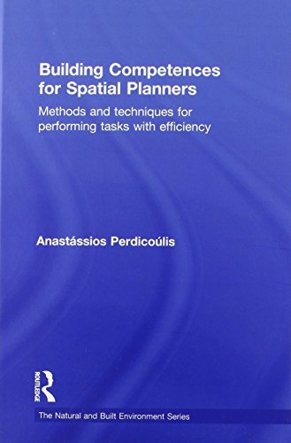 9780415594547: Building Competences for Spatial Planners: Methods and Techniques for Performing Tasks with Efficiency (Natural and Built Environment Series)