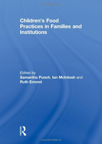 9780415594554: Children's Food Practices in Families and Institutions