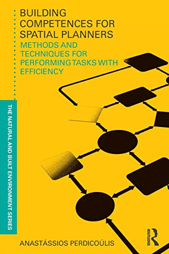 9780415594561: Building Competences for Spatial Planners: Methods and Techniques for Performing Tasks with Efficiency (Natural and Built Environment Series)