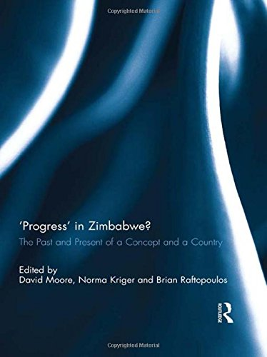 9780415594653: 'Progress' in Zimbabwe?: The Past and Present of a Concept and a Country